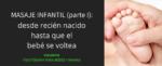Masaje infantil (parte I): desde recien nacido hasta que el bebé se voltea