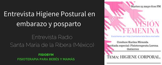 Entrevista sobre Higiene Postural en Radio Santa María de la Ribera (México)